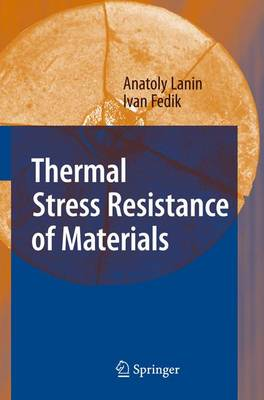 Thermal Stress Resistance of Materials (Paperback)