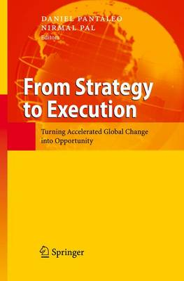 From Strategy to Execution: Turning Accelerated Global Change into Opportunity (Paperback)