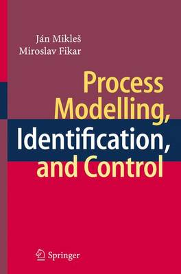 Process Modelling, Identification, and Control (Paperback)