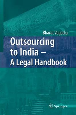 Outsourcing to India - A Legal Handbook (Paperback)