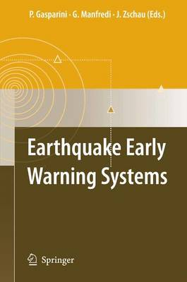 Earthquake Early Warning Systems (Paperback)