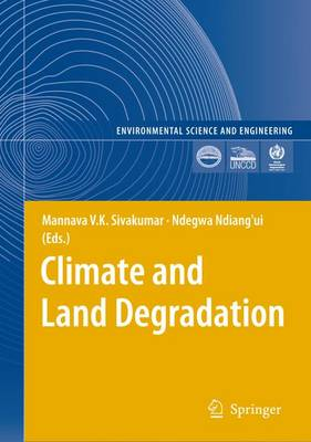 Climate and Land Degradation - Environmental Science (Paperback)