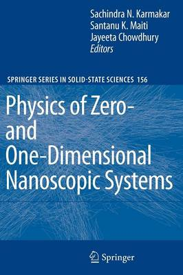 Physics of Zero- and One-Dimensional Nanoscopic Systems - Springer Series in Solid-State Sciences 156 (Paperback)