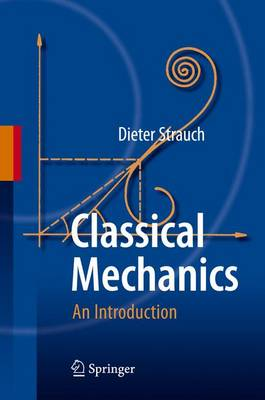 Classical Mechanics: An Introduction (Paperback)