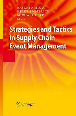 Strategies and Tactics in Supply Chain Event Management (Paperback)