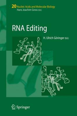 RNA Editing - Nucleic Acids and Molecular Biology 20 (Paperback)
