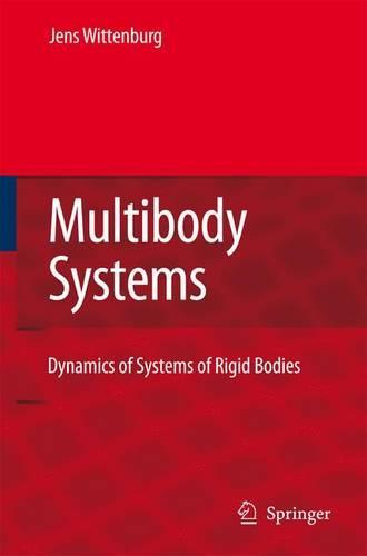 Dynamics of Multibody Systems (Paperback)