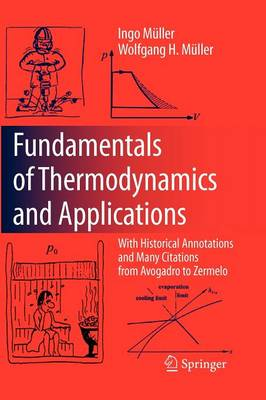 Fundamentals of Thermodynamics and Applications: With Historical Annotations and Many Citations from Avogadro to Zermelo (Paperback)