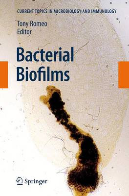 Bacterial Biofilms - Current Topics in Microbiology and Immunology 322 (Paperback)