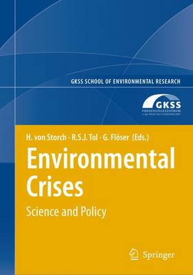Environmental Crises - GKSS School of Environmental Research (Paperback)