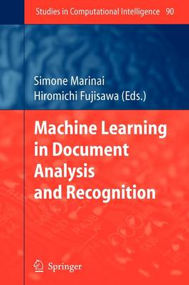 Machine Learning in Document Analysis and Recognition - Studies in Computational Intelligence 90 (Paperback)