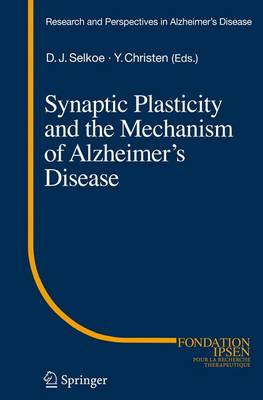 Synaptic Plasticity and the Mechanism of Alzheimer's Disease - Research and Perspectives in Alzheimer's Disease (Paperback)