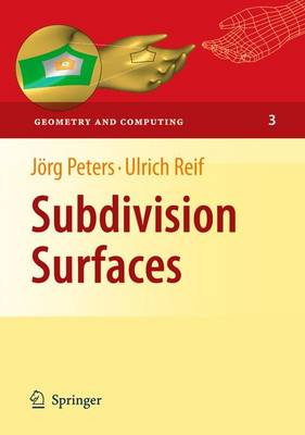 Subdivision Surfaces - Geometry and Computing 3 (Paperback)