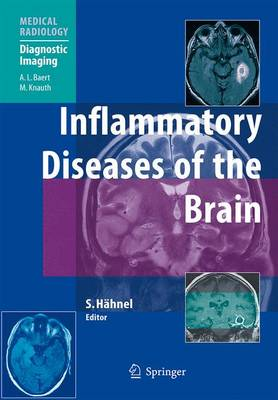 Inflammatory Diseases of the Brain - Medical Radiology / Diagnostic Imaging (Paperback)