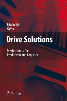 Drive Solutions: Mechatronics for Production and Logistics (Paperback)
