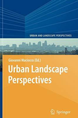 Urban Landscape Perspectives - Urban and Landscape Perspectives 2 (Paperback)