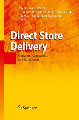 Direct Store Delivery: Concepts, Applications and Instruments (Paperback)