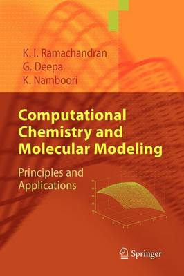 Computational Chemistry and Molecular Modeling: Principles and Applications (Paperback)