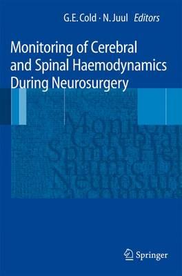 Monitoring of Cerebral and Spinal Haemodynamics during Neurosurgery (Paperback)