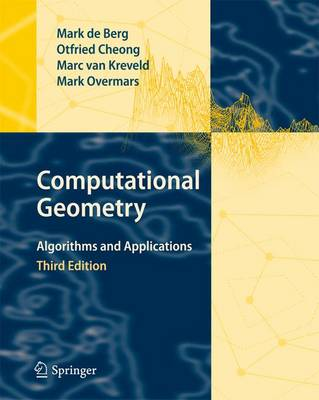 Computational Geometry: Algorithms and Applications (Paperback)