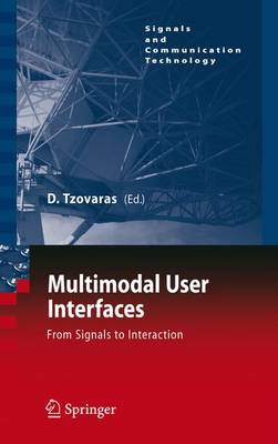 Multimodal User Interfaces: From Signals to Interaction - Signals and Communication Technology (Paperback)
