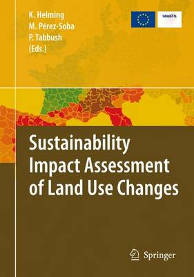 Sustainability Impact Assessment of Land Use Changes (Paperback)