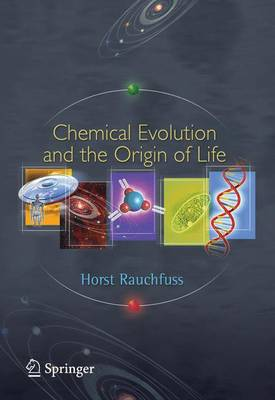 Chemical Evolution and the Origin of Life (Paperback)