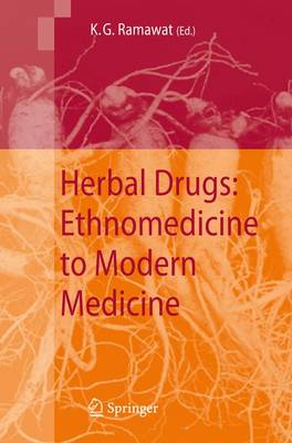 Herbal Drugs: Ethnomedicine to Modern Medicine (Paperback)
