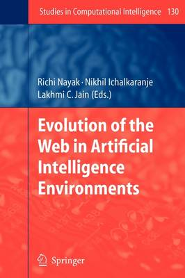 Evolution of the Web in Artificial Intelligence Environments - Studies in Computational Intelligence 130 (Paperback)