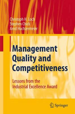 Management Quality and Competitiveness: Lessons from the Industrial Excellence Award (Paperback)