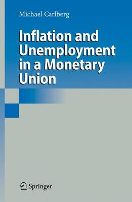 Inflation and Unemployment in a Monetary Union (Paperback)