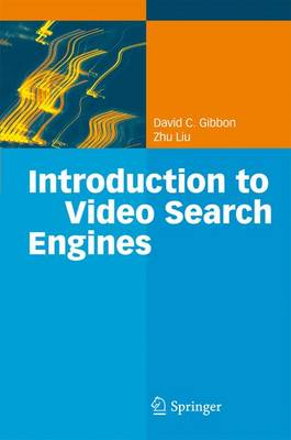 Introduction to Video Search Engines (Paperback)