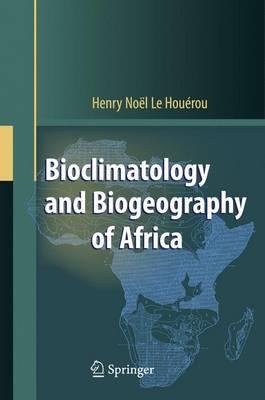 Bioclimatology and Biogeography of Africa (Paperback)