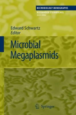 Microbial Megaplasmids - Microbiology Monographs 11 (Paperback)
