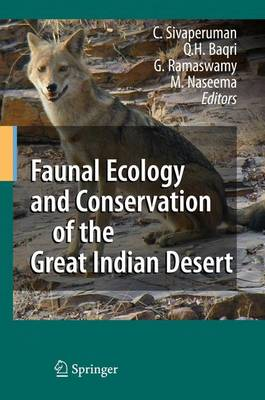 Faunal Ecology and Conservation of the Great Indian Desert (Paperback)
