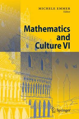 Mathematics and Culture VI (Paperback)