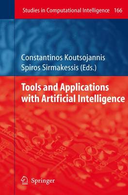 Tools and Applications with Artificial Intelligence - Studies in Computational Intelligence 166 (Paperback)