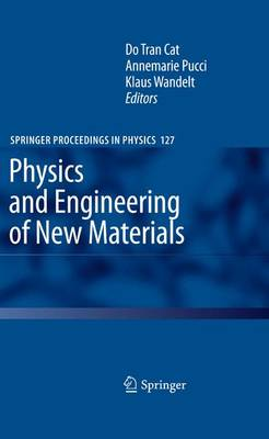 Physics and Engineering of New Materials - Springer Proceedings in Physics 127 (Paperback)