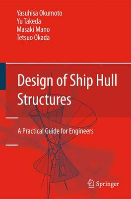 Design of Ship Hull Structures: A Practical Guide for Engineers (Paperback)