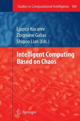 Intelligent Computing Based on Chaos - Studies in Computational Intelligence 184 (Paperback)