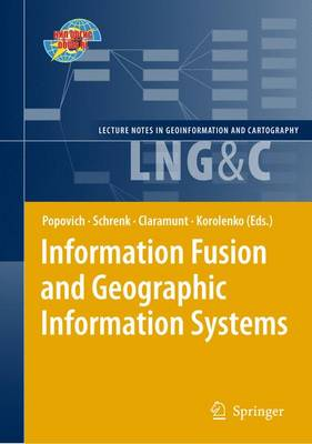 Information Fusion and Geographic Information Systems: Proceedings of the Fourth International Workshop, 17-20 May 2009 - Lecture Notes in Geoinformation and Cartography (Paperback)