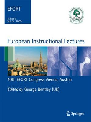 European Instructional Lectures: Volume 9, 2009; 10th EFORT Congress, Vienna, Austria - European Instructional Lectures 9 (Paperback)
