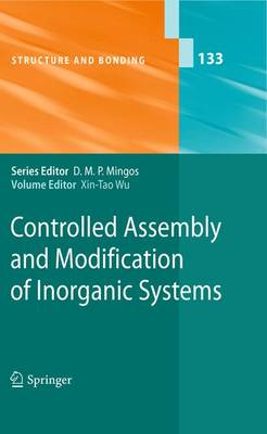 Controlled Assembly and Modification of Inorganic Systems - Structure and Bonding 133 (Paperback)