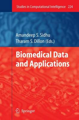Biomedical Data and Applications - Studies in Computational Intelligence 224 (Paperback)