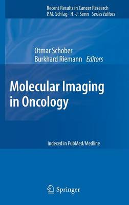 Molecular Imaging in Oncology - Recent Results in Cancer Research 187 (Hardback)