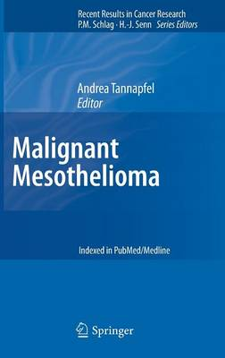 Malignant Mesothelioma - Recent Results in Cancer Research 189 (Hardback)
