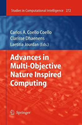 Advances in Multi-Objective Nature Inspired Computing - Studies in Computational Intelligence 272 (Hardback)