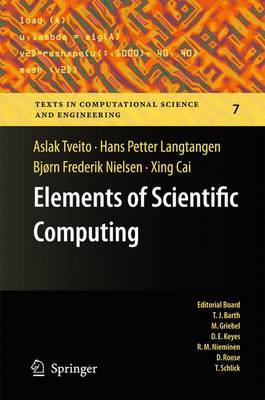 Elements of Scientific Computing - Texts in Computational Science and Engineering 7 (Hardback)