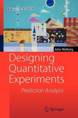 Designing Quantitative Experiments: Prediction Analysis (Paperback)