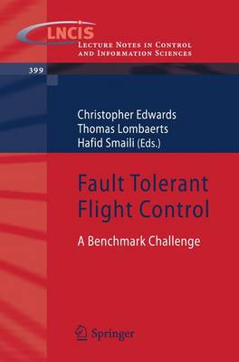 Fault Tolerant Flight Control: A Benchmark Challenge - Lecture Notes in Control and Information Sciences 399